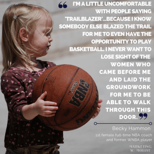 Becky Hammon - Trailblazer