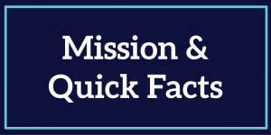 Mission & Quick Facts